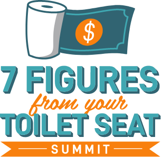 7 Figures From Your Toilet Seat Summit